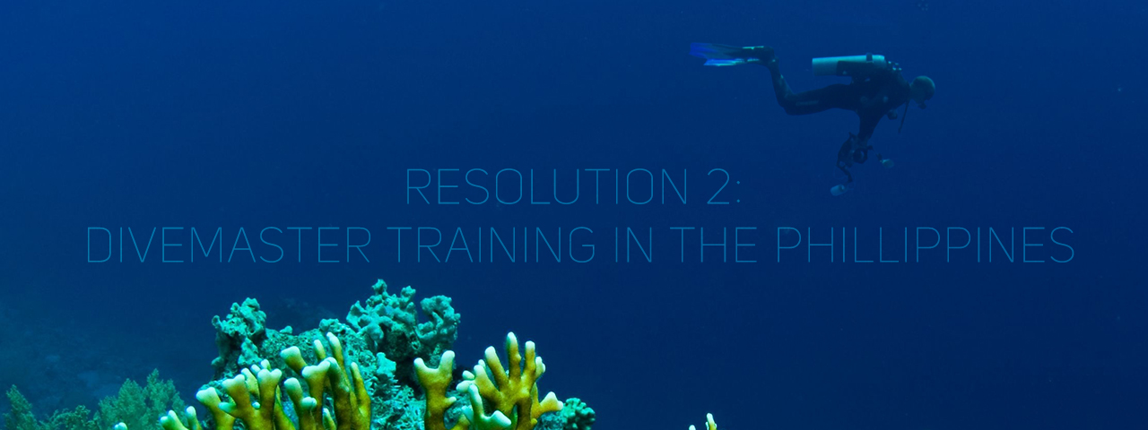 Resolution 2: Divemaster training in the Philippines